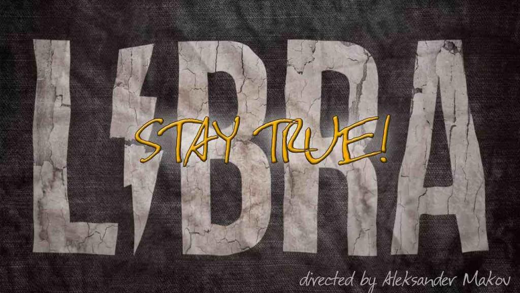 Libra_Stay True
